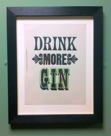 Stephen Kenny, 'Drink more gin', 2009, letterpress print on paper, in 'Victoriana' at Guildhall Art Gallery, London. Photo credit Kelise Franclemont.